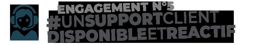 Support Réactif !